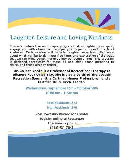 Laughter, Leisure and Loving Kindness